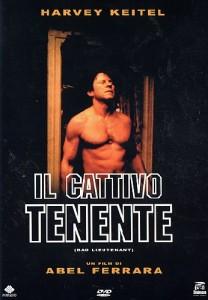 Il Cattivo Tenente - Bad Lieutenant