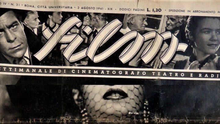 Il settimanale Film: una rivista di cinema ai tempi del Fascismo